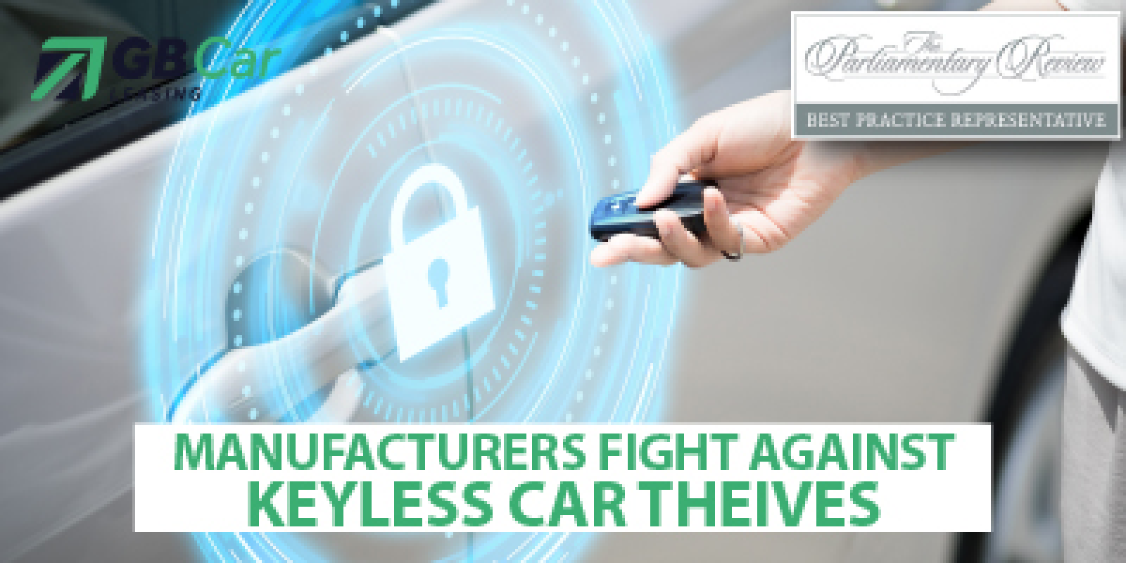 Manufacturers FINALLY fight back against keyless car thieves